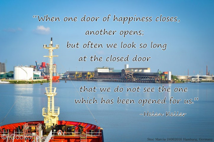 Marcia at Hamburg Germany Quotes of Happiness by Helen Keller